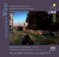 Witte: Piano Quartet & Horn Quintet