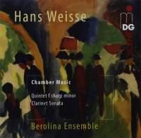 Hans Weisse: Clarinet Quintet & Clarinet Sonata Op. 10