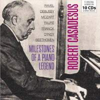 Robert Casadesus - Milestones of a Piano Legend