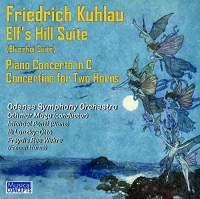 Friedrich Kuhlau: Elf's Hill Suite and other works