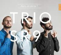 Alors, on danse? - Trio SR9