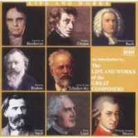 An Introduction to the Life and Works of the Great Composers