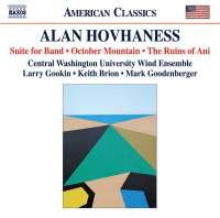 Alan Hovhaness: Suite for Band, October Mountain & The Ruins of Ani