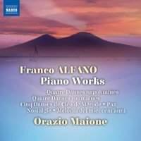 Franco Alfano: Piano Works