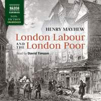 Mayhew: London Labour & The London Poor