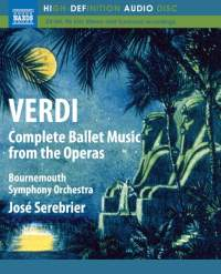 Verdi: Complete Ballet Music from the Operas