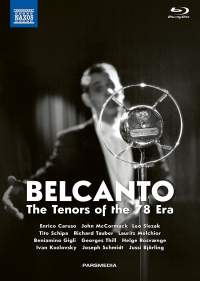 Bel canto: The Tenors of the 78 Era