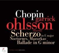 Chopin: Scherzo in E major, Nocturnes, Mazurkas, Ballade in G minor