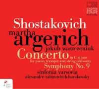 Shostakovich: Piano Concerto No. 1 & Symphony No. 9