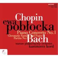 Chopin: Piano Concerto No.1 & JS Bach: Chromatic Fantasy and Fugue