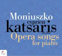 Moniuszko: Opera Songs for Piano