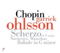 Chopin. Scherzo in E major, Nocturnes, Mazurkas, Ballade in G minor