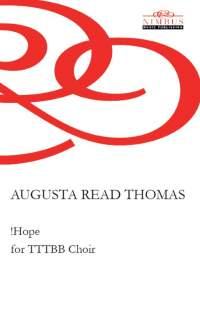 Augusta Read Thomas: !Hope for TTTBB Choir
