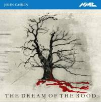 John Casken: The Dream of the Rood