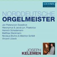 Joseph Kelemen plays North German Organ Masters