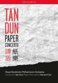 Tan Dun: Paper Concerto