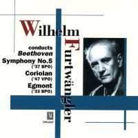 Beethoven: Symphony No. 5, Egmont Overture & Coriolan Overture