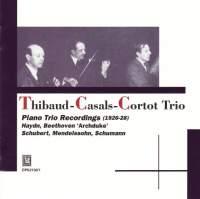 Thibaud-Casals-Cortot Trio: Piano Trio Recordings