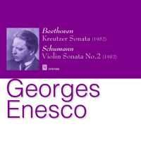 Georges Enesco plays Beethoven & Schumann
