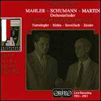 Mahler, Schumann & Martin - Orchestral Songs
