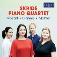 Skride Piano Quartet: Mozart, Brahms, Mahler