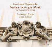 Vejvanovsky: Festive Baroque Music for trumpets and strings