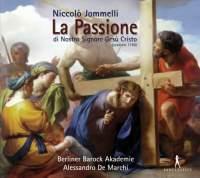 Jommelli: La Passione di Nastro Signore Gesu Cristo