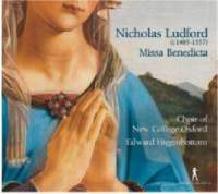 Nicholas Ludford: Missa Benedicta