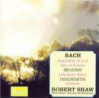 Robert Shaw conducts Bach, Brahms & Hindemith