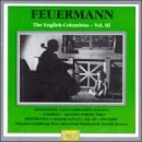 Emanuel Feuermann: The Columbia Recordings Vol. 3
