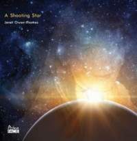 A Shooting Star - The Music of Janet Owen Thomas