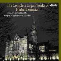 The Complete Organ Works of Herbert Sumsion Vol. 1