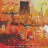 James MacMillan: Missa Dunelmi