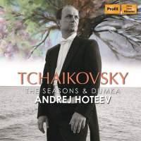 Tchaikovsky: The Seasons & Dumka