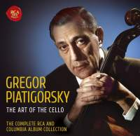 Gregor Piatigorsky - The Complete RCA and Columbia Album Collection