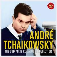 Andre Tchaikowsky - The Complete RCA Collection