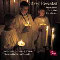 Glory Revealed - Music From Advent To Candlemas