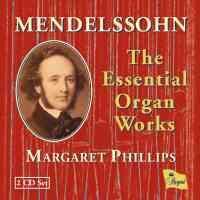 Mendelssohn - The Essential Organ Works