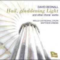 David Bednall: Hail, Gladdening Light