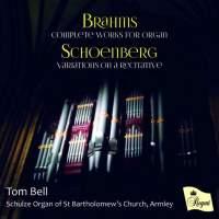 Brahms: Complete Works for Organ