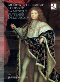 Music at the Time of Louis XIV