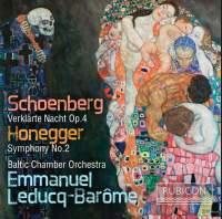 Schoenberg: Verklärte Nacht & Honegger: Symphony No. 2