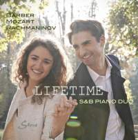 Lifetime: Music for Piano Duo by Barber, Mozart & Rachmaninov