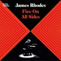 James Rhodes: Fire on all sides