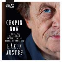 Chopin Now: Håkon Austbø