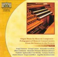 Organ Music by Moscow Composers (Anthology Vol. 1)