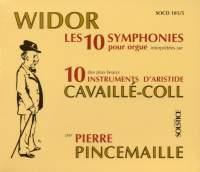 Widor: The 10 Organ Symphonies