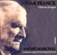 Franck: Works for Organ