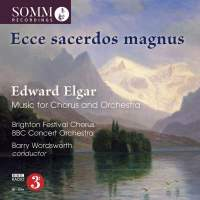 Elgar: Music for Chorus & Orchestra