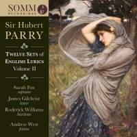 Parry: Twelve Sets of English Lyrics Volume II